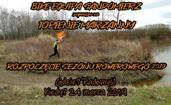 Rozpoczęcie sezonu rowerowego 2019 - Topienie Marzanny - Startujemy!